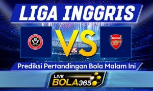 Prediksi Bola Sheffield United vs Arsenal 22 Oktober 2019