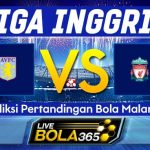 Prediksi Bola Aston Villa vs Liverpool 02 November 2019