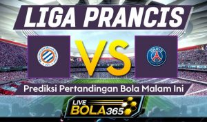 Prediksi Bola Montpellier vs Paris Saint Germain 07 Desember 2019