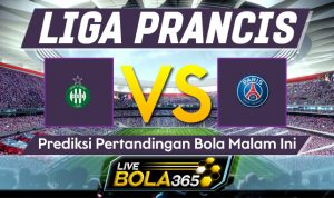 Prediksi Bola Saint Etienne vs Paris Saint Germain 16 Desember 2019