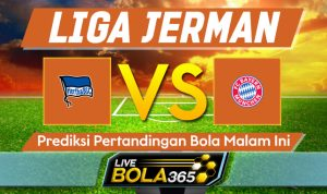 Prediksi Bola Hertha Berlin vs Bayern Munich 19 Januari 2020