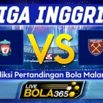 Prediksi Bola Liverpool vs West Ham 01 November 2020