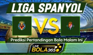 Prediksi Bola Villarreal vs Valladolid 03 November 2020