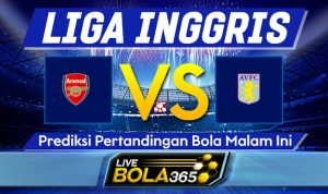 Prediksi Bola Arsenal vs Aston Villa 09 November 2020