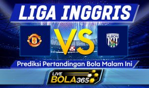 Prediksi Bola Manchester United vs West Brom 22 November 2020