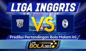 Prediksi Bola West Brom vs Tottenham Hotspur 08 November 2020