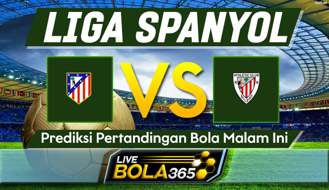 Prediksi Bola Atletico Madrid vs Athletic Bilbao 09 Januari 2021