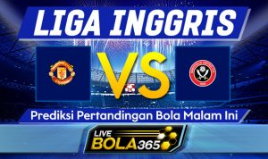Prediksi Bola Manchester United vs Sheffield United 28 Januari 2021
