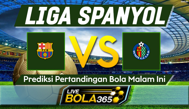 Prediksi Bola Barcelona vs Getafe 23 April 2021
