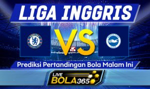 Prediksi Bola Chelsea vs Brighton 21 April 2021