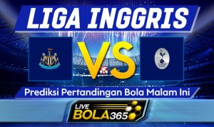 Prediksi Bola Newcastle vs Tottenham Hotspur 04 April 2021