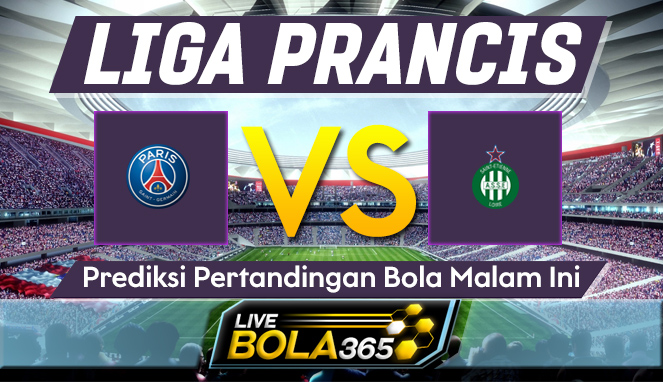 Prediksi Bola Paris Saint Germain vs Saint Etienne 18 April 2021